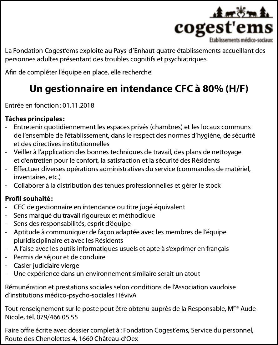 Un gestionnaire en intendance CFC à 80% (H/F), Cogest'ems, Château-d'Oex, recherché