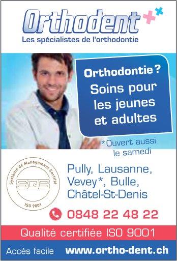 Orthodent, Bulle, Les spécialiste de l'orthodontie