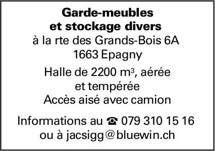 Garde-meubles et stockage divers, Epagny, Halle de 2200 m3, aérée et tempérée Accès aisé avec camion