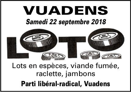 LOTO, 22 septembre, Parti libéral-radical, Vuadens