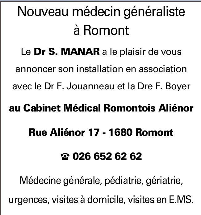 Cabinet Médical Romontois Aliénor, Romont, Le Dr S. Manar s'associe avec le Dr F, Jouanneau et Boyer