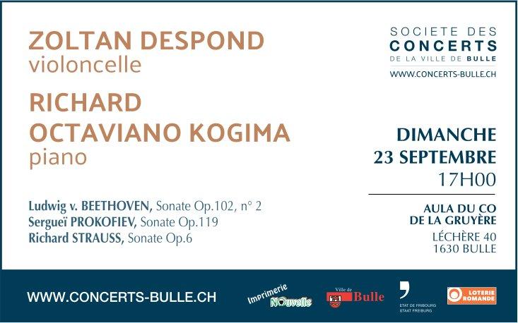 SOCIETE DES CONCERTS DE LA VILLE DE BULLE, 23 SEPTEMBRE, ZOLTAN DESPOND violoncelle
