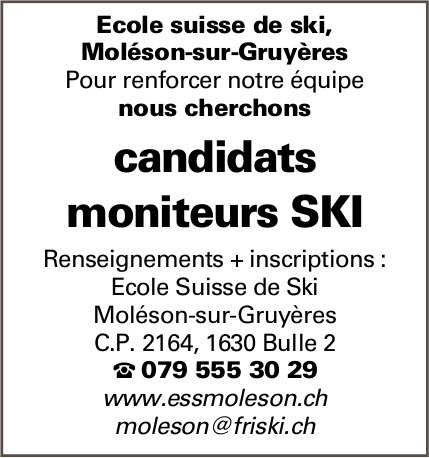 Candidats moniteurs SKI, École suisse de ski, Moléson-sur-Gruyère, recherché