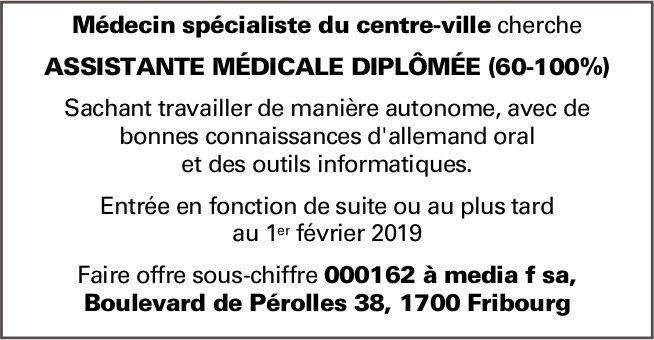 ASSISTANTE MÉDICALE DIPLÔMÉE (60-100%), Médecin spécialiste du centre-ville, Fribourg, recherché
