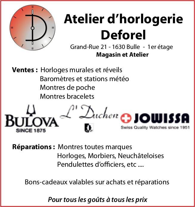 Atelier d'horlogerie Deforel, Bulle, Ventes et réparations pour tous les goût à tous les prix