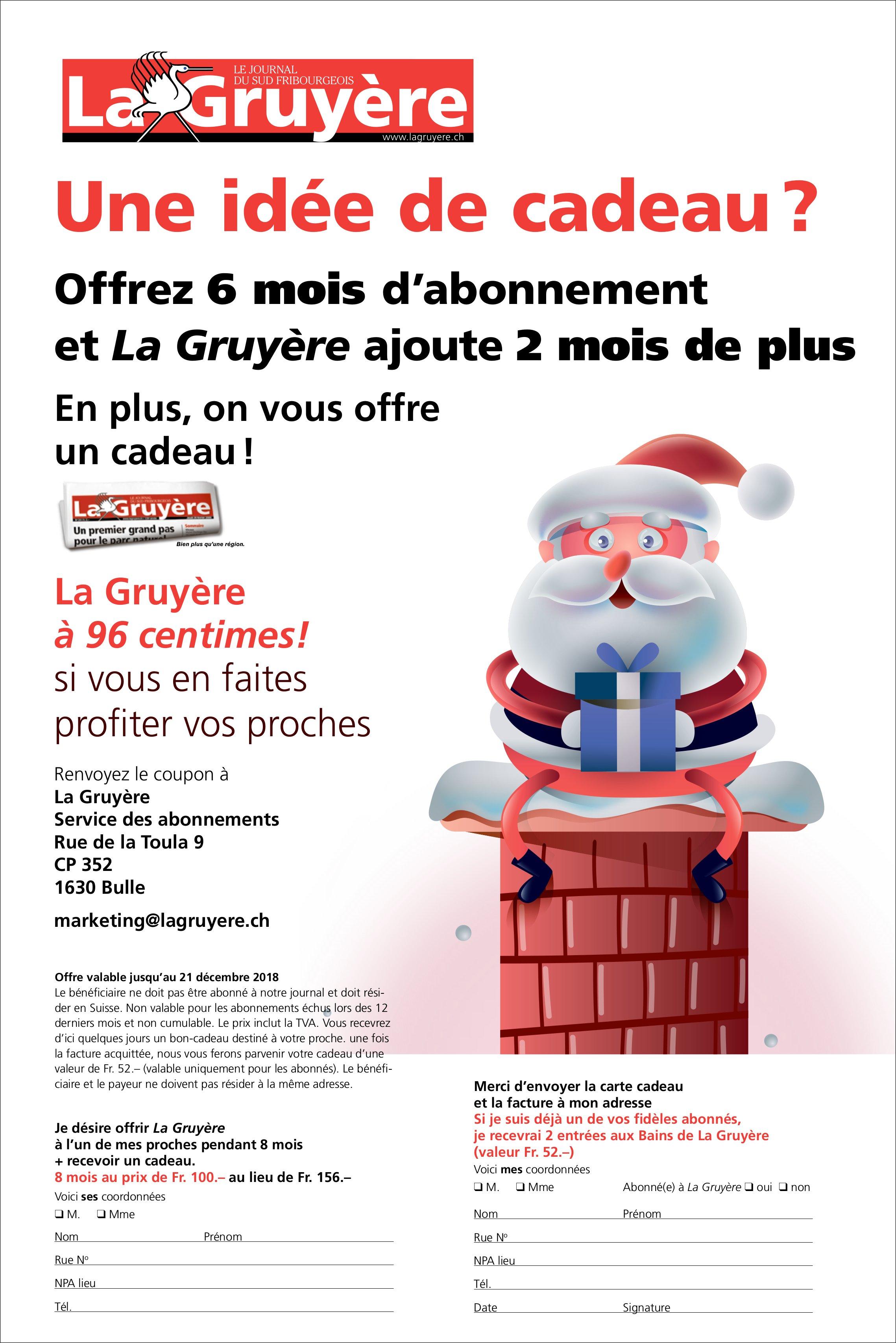 La Gruyère - Offrez 6 mois d'abonnement et La Gruyère ajoute 2 mois de plus