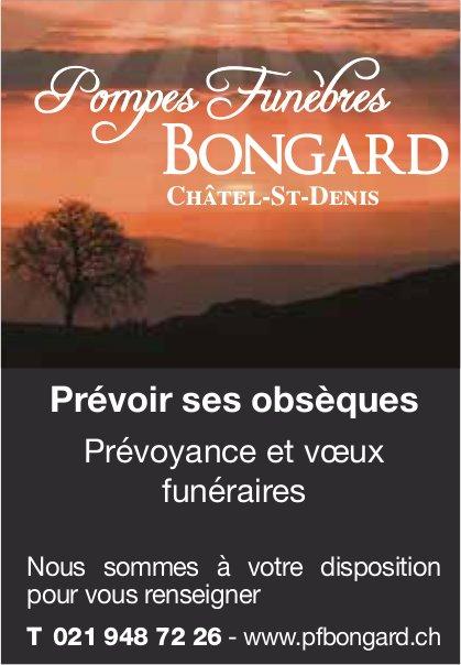 Pompes Funèbres Bongard, Châtel-St-Denis, Prévoir ses obsèques