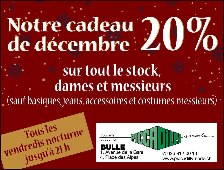 PICCADILLY, BULLE, Notre cadeau de décembre 20% sur tout le stock dames et messieurs