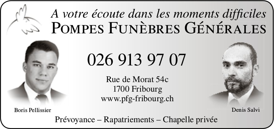 Pompes Funèbres Générales, Fribourg, A votre écoute dans les moments