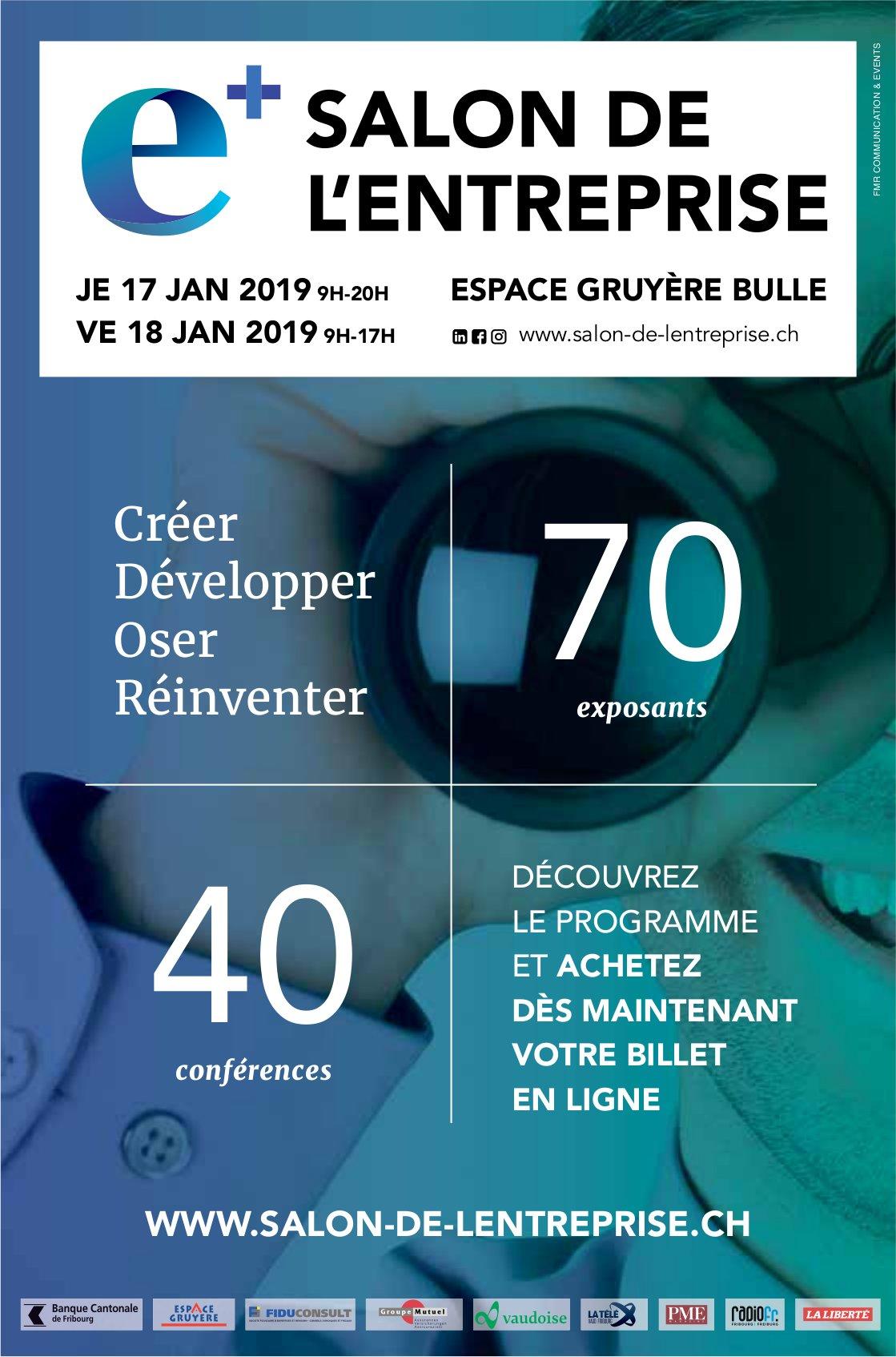 SALON DE L'ENTREPRISE, 17 et 18 JANVIER, ESPACE GRUYÈRE, BULLE