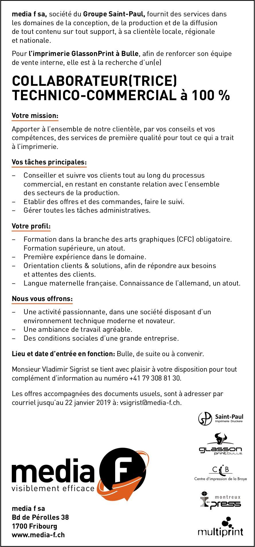 COLLABORATEUR(TRICE) TECHNICO-COMMERCIAL à 100 %, media F SA, Bulle, recherché