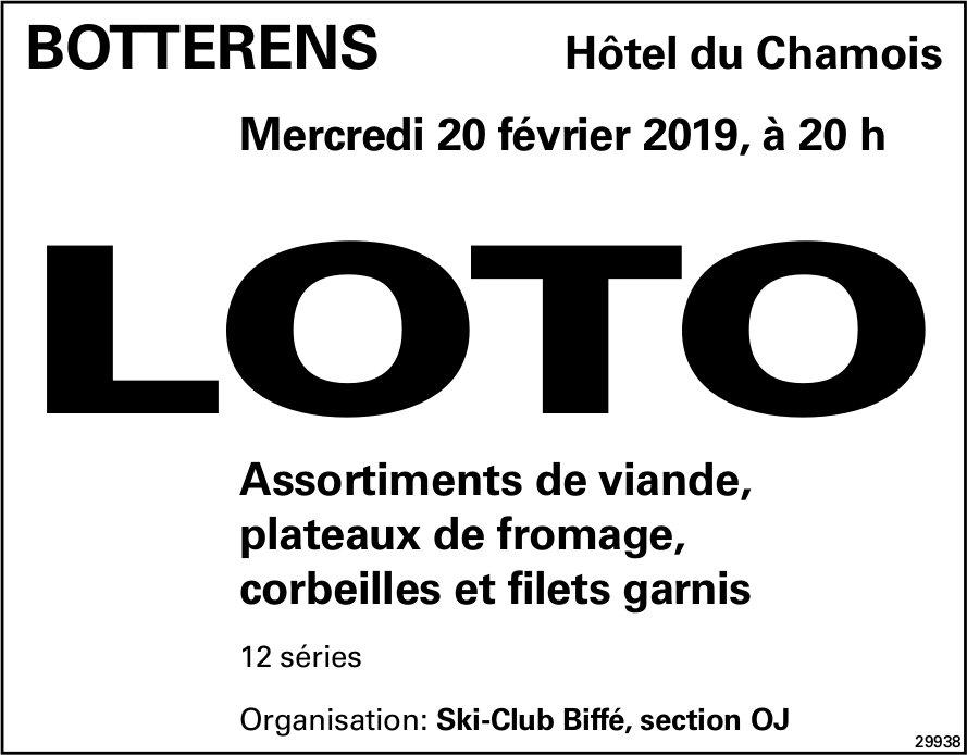 LOTO, 20 février, Hôtel du Chamois, Botterens