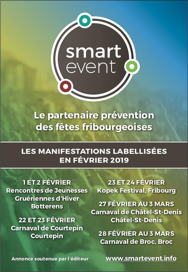 Smart event - Le partenaire prévention des fêtes fribourgeoises en Février 2019