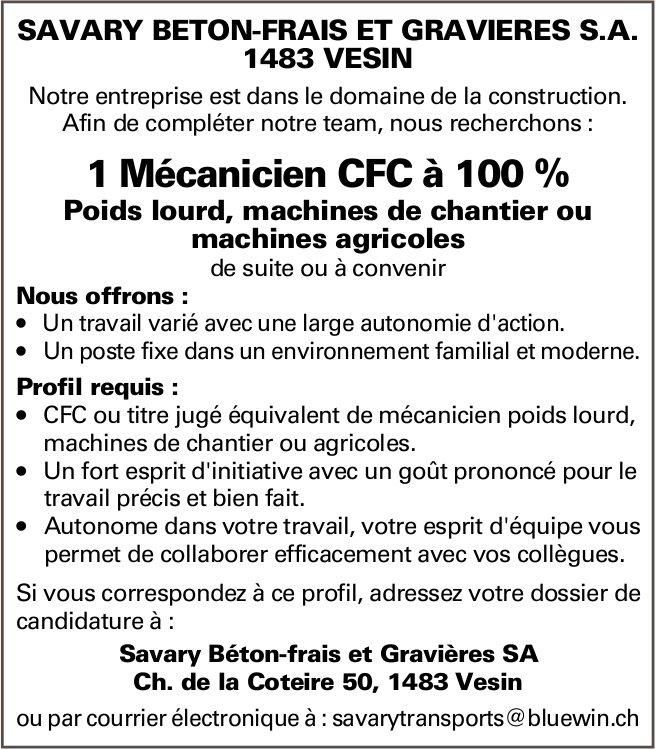 Mécanicien CFC à 100 %, Savary Béton-frais et Gravières, SA, Recherché
