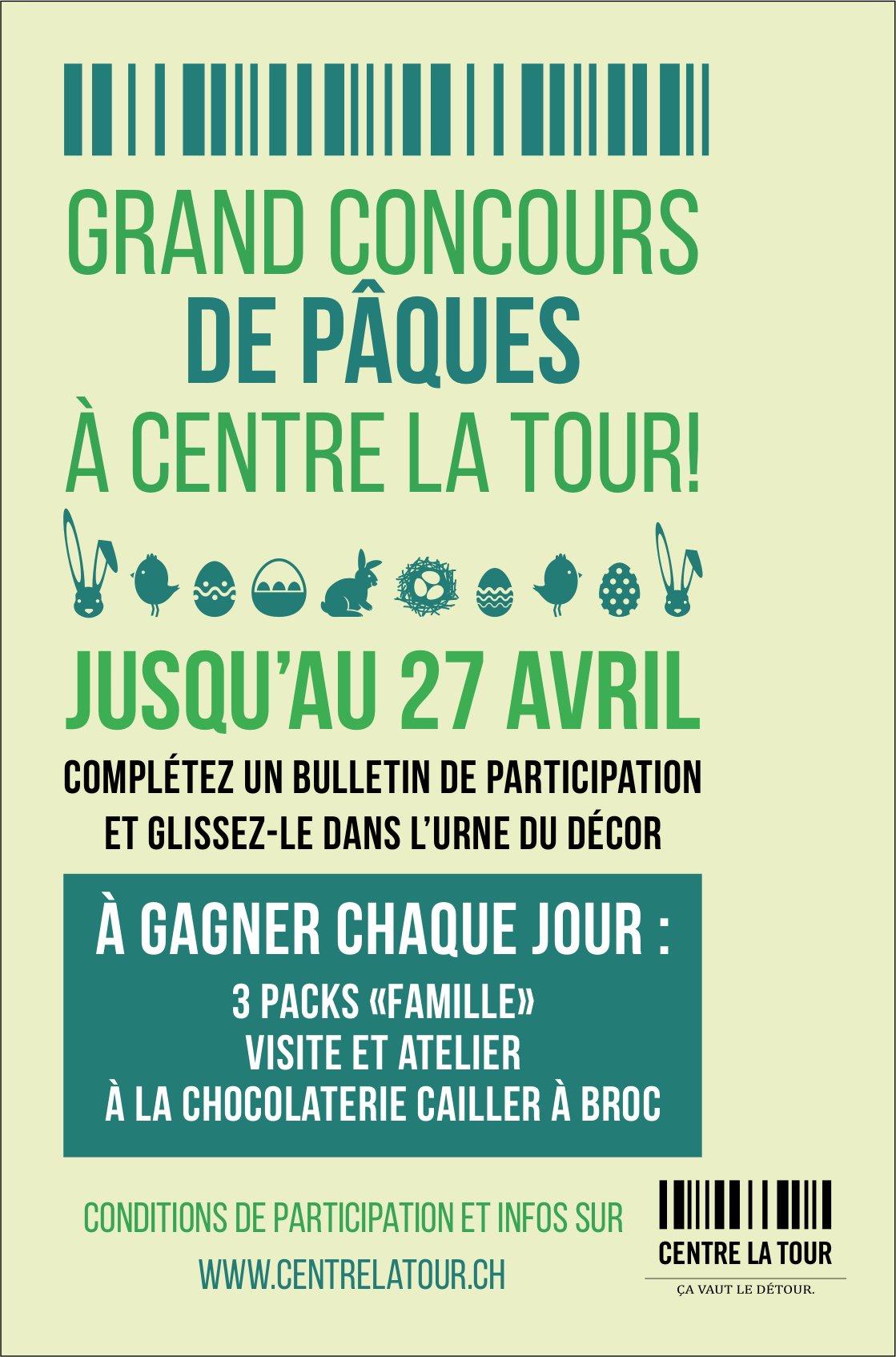 CENTRE LA TOUR , Grand concours de Pâques jusqu'au 27 avril