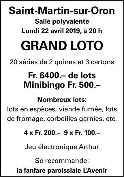 GRAND LOTO, 22 avril, Salle polyvalente, Saint-Martin-sur-Oron