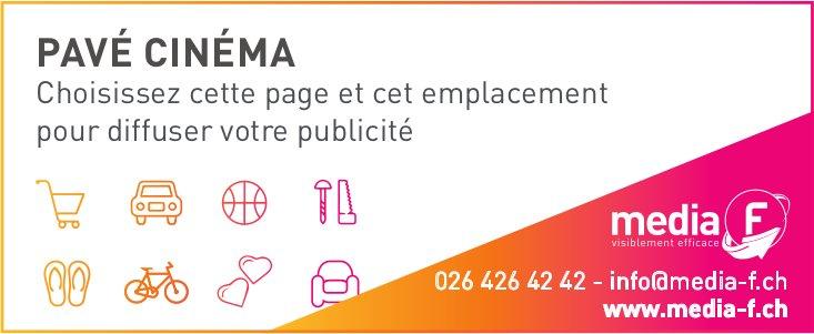 Media F - Pavé Cinéma Choisissez cette page et cet emplacement pour diffuser votre publicité