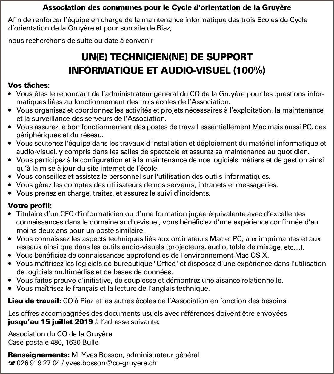 UN(E) TECHNICIEN(NE) DE SUPPORT INFORMATIQUE ET AUDIO-VISUEL (100%), Association du CO de la Gruyère