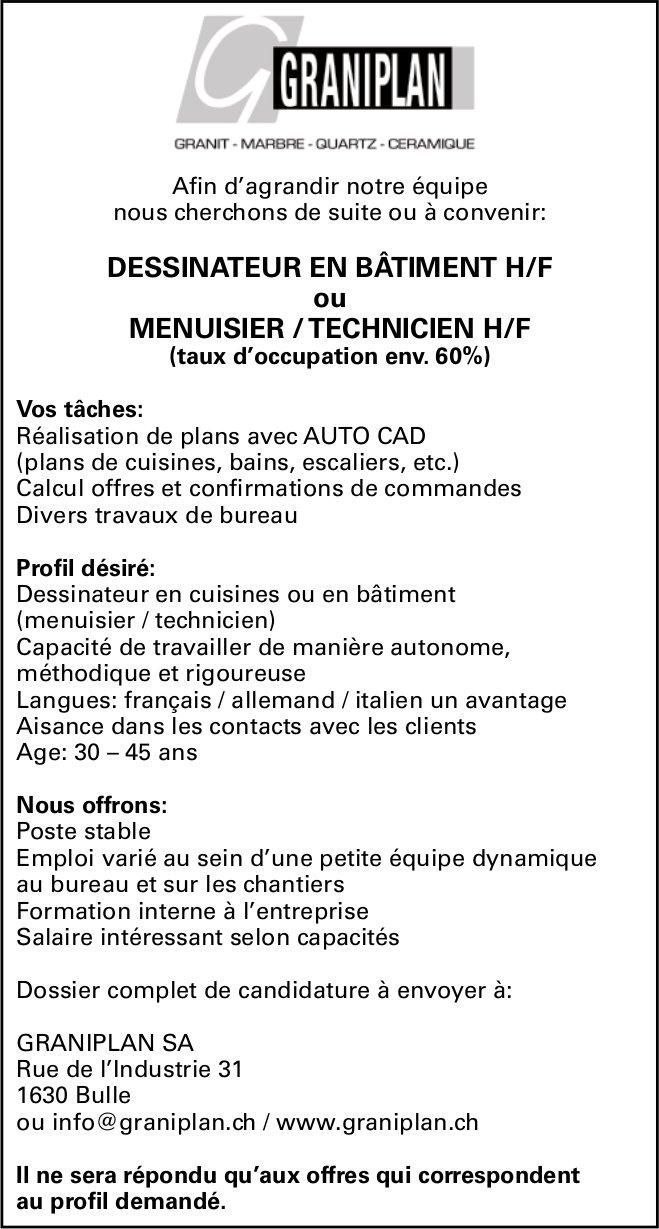 DESSINATEUR EN BÂTIMENT H/F ou MENUISIER / TECHNICIEN H/F  60%), GRANIPLAN SA, BULLE, RECHERCHÉ