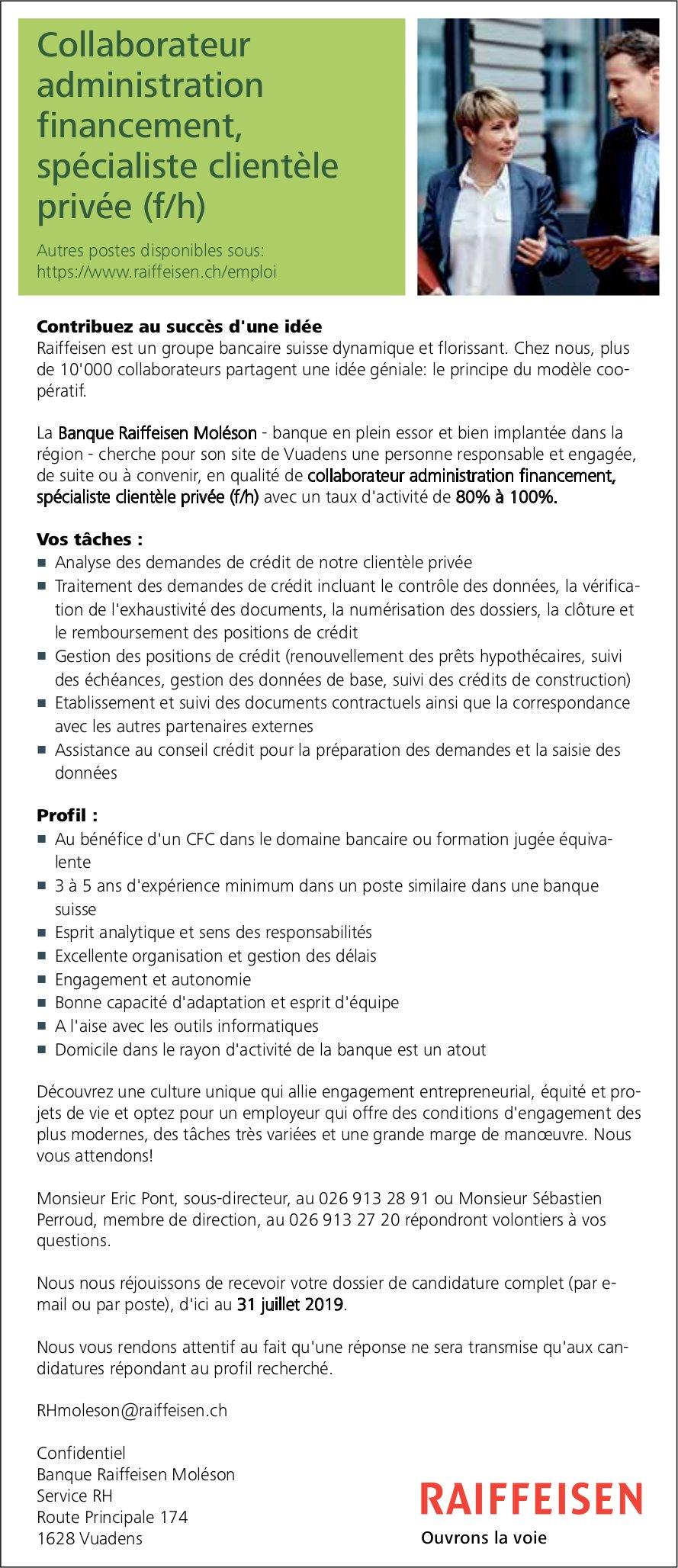 Collaborateur administration financement, spécialiste clientèle privée (f/h), Raiffeisen, Vuadens