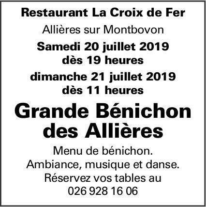Grande Bénichon des Allières, Montbovon, 20-21 juillet, Restaurant La Croix de Fer