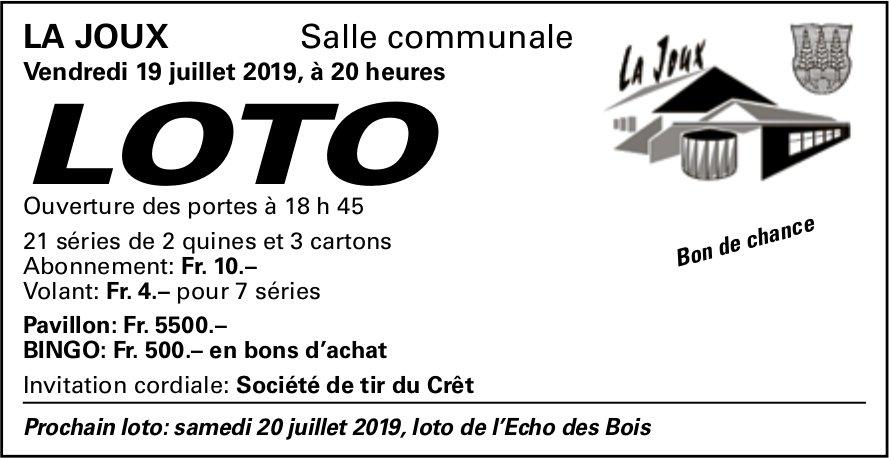 LOTO, 19 juillet, Salle communale, La Joux