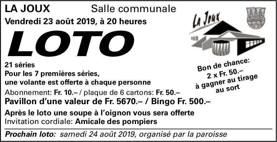 LOTO, 23 août, Salle communale, La Joux