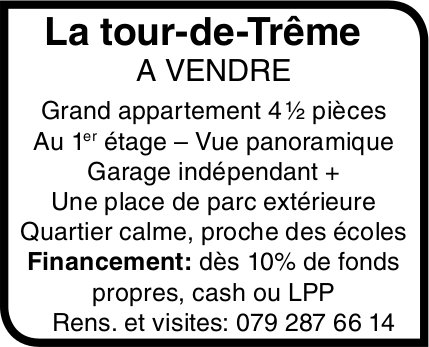 Grand appartement 4 ½ pièces, La Tour-de-Trême, à vendre