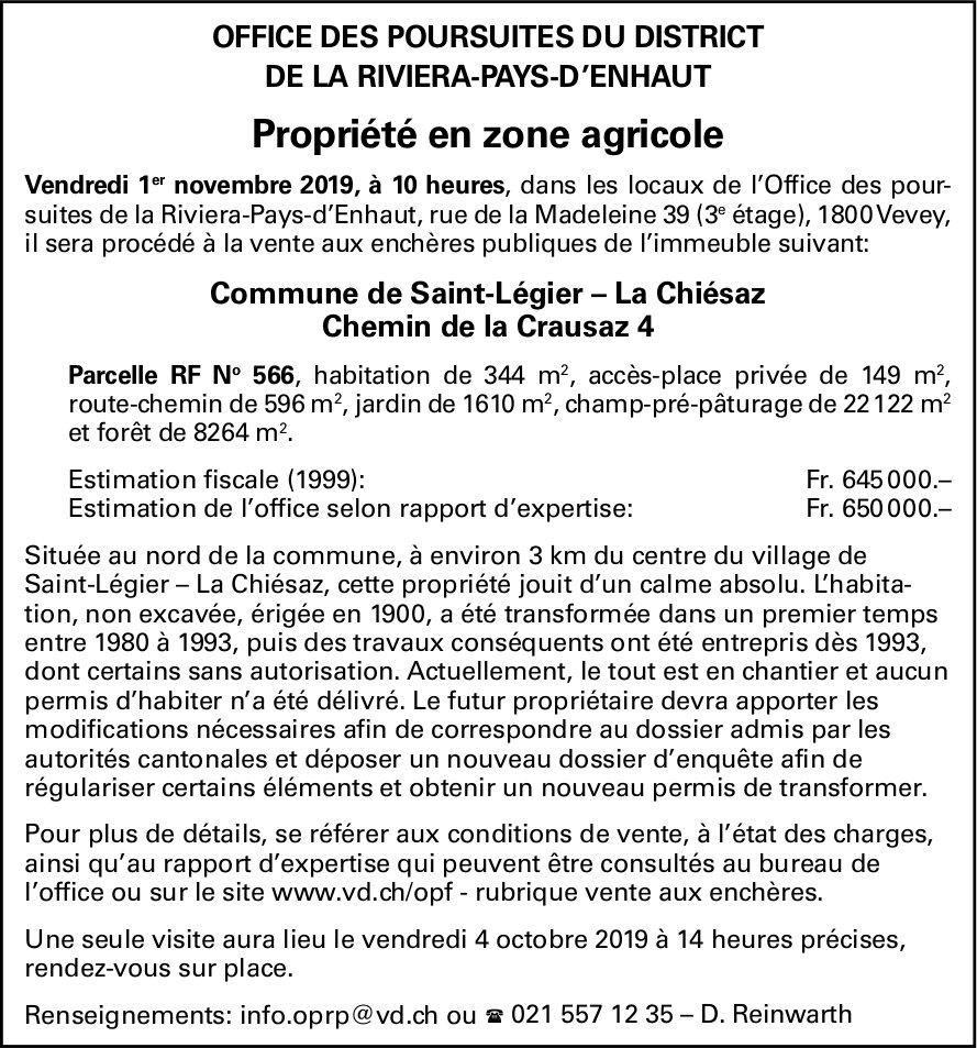 OFFICE DES POURSUITES DU DISTRICT DE LA RIVIERA-PAYS-D'ENHAUT -  Propriété en zone agricole