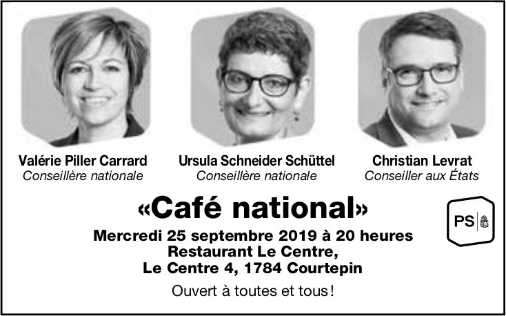 «Café national», 25 septembre, Restaurant Le Centre, Courtepin