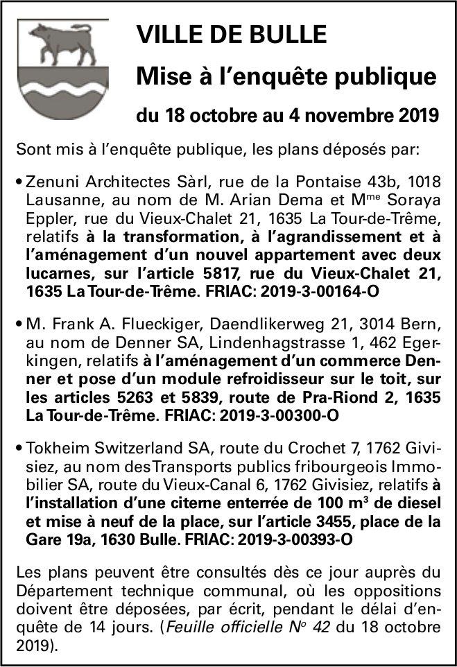 Ville de Bulle - Mise à l'enquête publique du 18 octobre au 4 novembre 2019