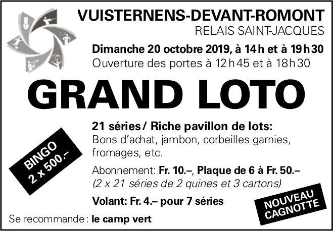 GRAND LOTO, 20 octobre, Relais Saint-Jacques, Vuisternens-Devant-Romont