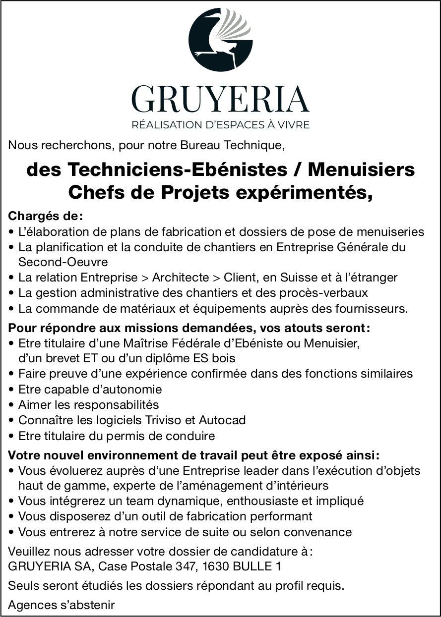 Techniciens Ebénistes / Menuisiers Chefs de Projets expérimentés, Gruyeria SA, Bulle, recherché