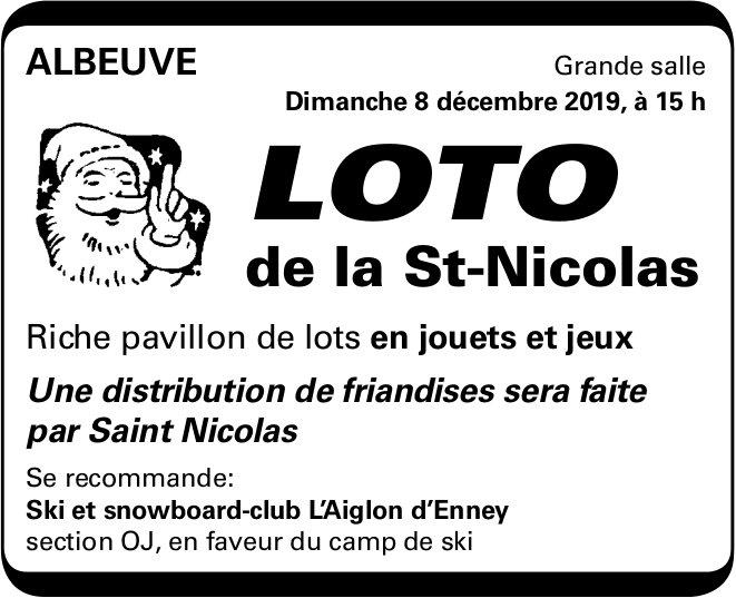LOTO de la St-Nicolas, 8 décembre, Grande salle, Albeuve