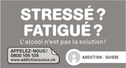 ADDICTION SUISSE - STRESSE ? FATIGUÉ? L'alcool n'est pas la solution