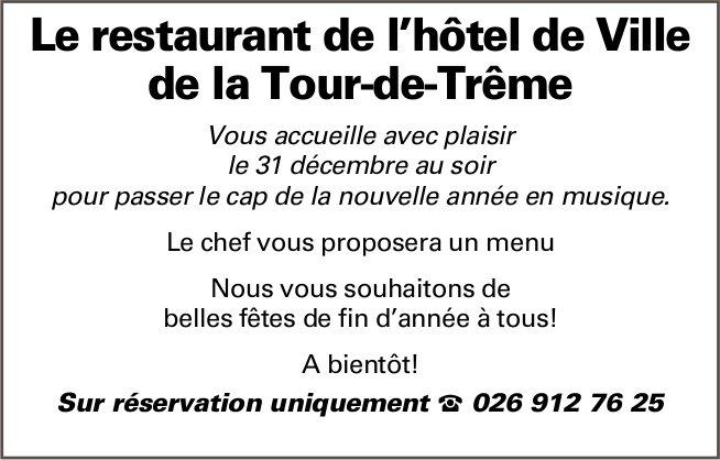 Le restaurant de l'hôtel de Ville de la Tour-de-Trême, soirée du 31 décembre sur réservation
