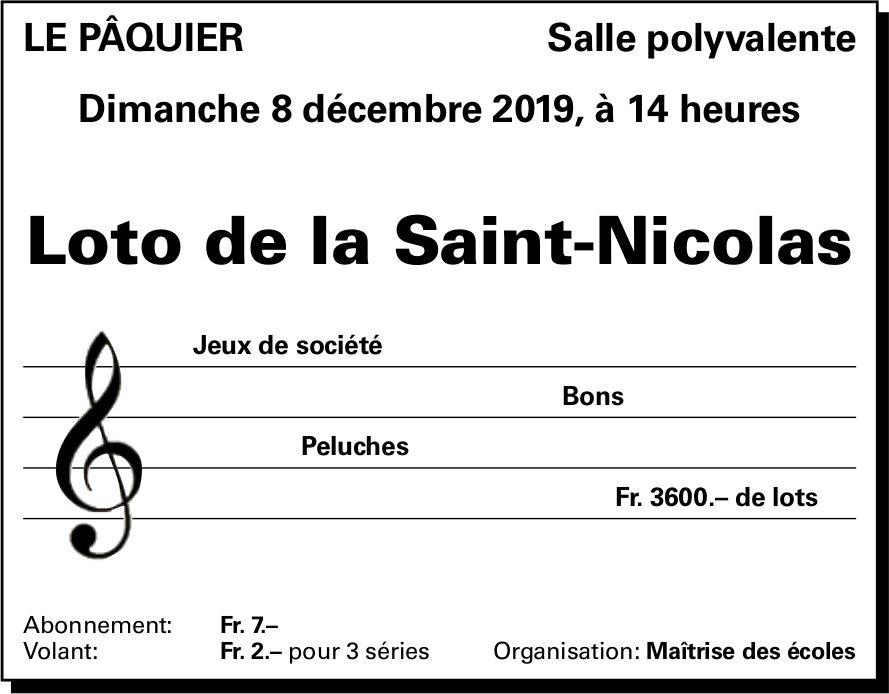 Loto de la Saint-Nicolas, 8 décembre, Salle polyvalente, Le Pâquier
