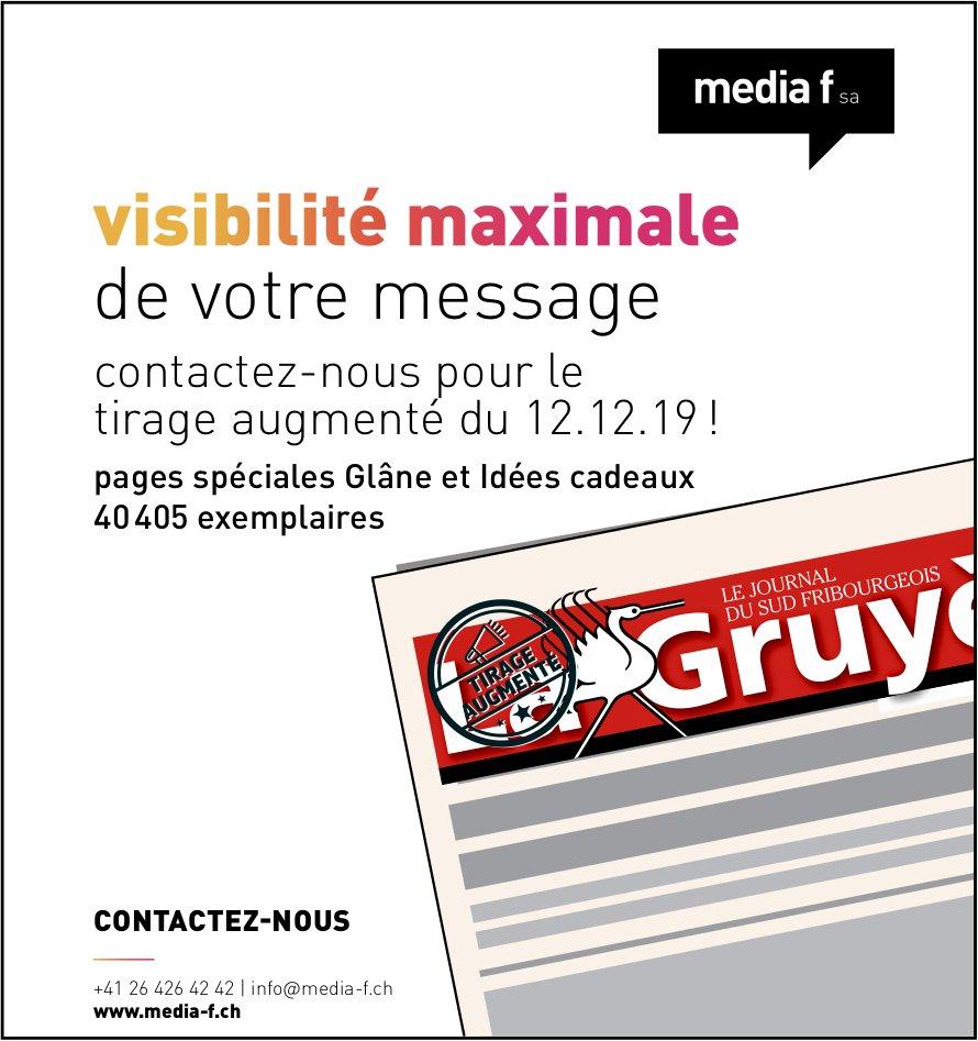 Media F SA, visibilité maximale de votre message