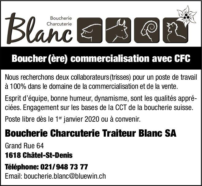 Boucher (ère) commercialisation avec CFC, Boucherie Charcuterie Traiteur Blanc SA, Châtel-St-Denis