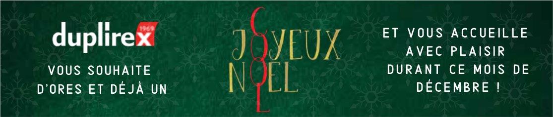 Duplirex - Vous souhaite d'ore et déjà un Joyeux Noël