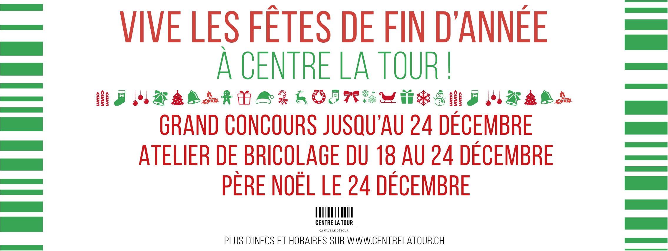 Centre la tour Vive les fêtes de fin d'année, Grand concours jusqu'au 24 décembre