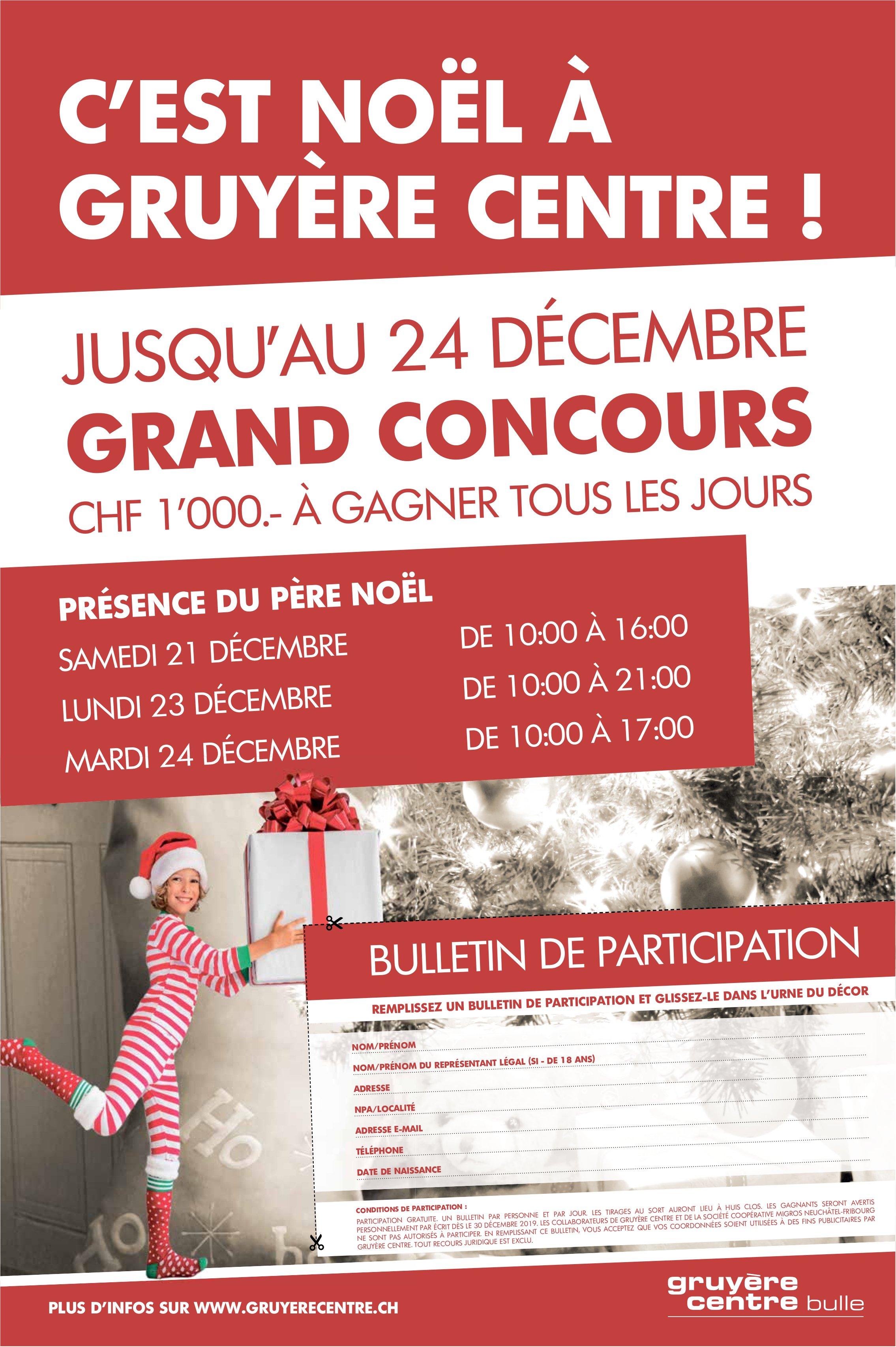 GRUYÈRE CENTRE, BULLE, JUSQU'AU 24 DÉCEMBRE GRAND CONCOURS CHF 1'000.- À GAGNER
