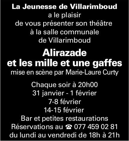 Théâtre Alirazade et les mille et une gaffes, 31. Janvier, La Jeunesse de Villarimboud, Villarimboud