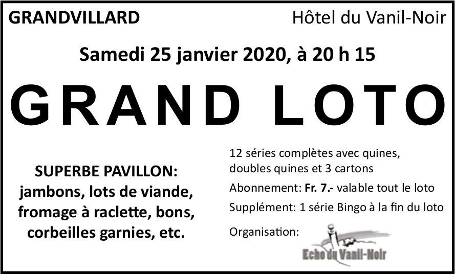 GRAND LOTO, 25. Janvier, Echo du Vanil-Noir, GRANDVILLARD