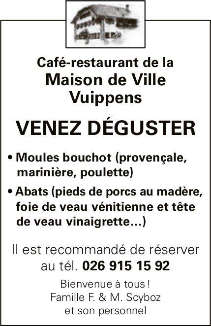 Café-restaurant de la Maison de Ville Vuippens, Venez déguster Moules bouchot, abats