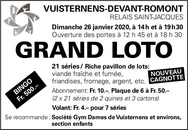 GRAND LOTO, 26 janvier, Relais Saint-Jacques, Vuisternens-Devant-Romont