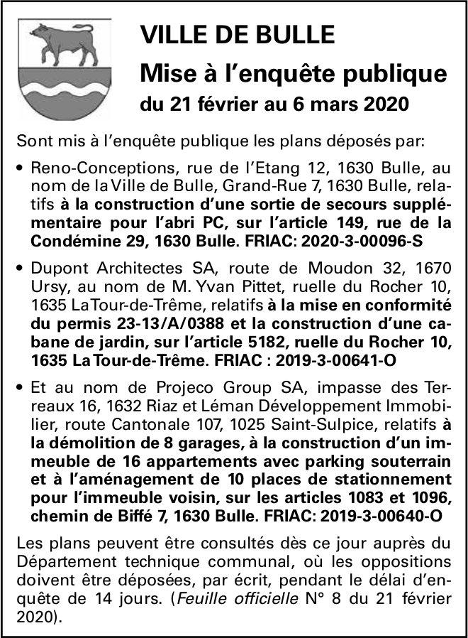Mise à l'enquête publique du 21 février au 6 mars 2020 - Ville de Bulle