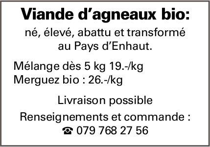 Viande d'agneaux bio, Pays d'Enhaut, livraison possible