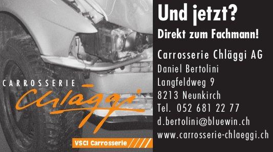 Carrosserie Chläggi AG, Neunkirch - Und jetzt? Direkt zum Fachmann!