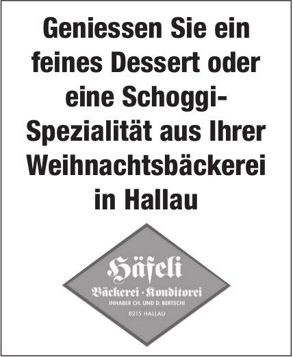 Geniessen Sie ein feines Dessert / eine Schoggi-Spezialität aus Ihrer Weihnachtsbäckerei in Hallau